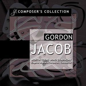 (CD2枚組) ゴードン・ジェイコブ作品集 / 指揮:ユージン・コーポロン / 演奏:ノース・テキサス・ウインド・シンフォニーほか (吹奏楽)|wbpplus