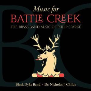 (CD) バトルクリークのための音楽:フィリップ・スパーク・ブラスバンド作品集 / 演奏:ブラック・ダイク・バンド (ブラスバンド)|wbpplus