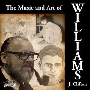 (CD) クリフトン・ウィリアムズ作品集 / 指揮:バリー・エリス / 演奏:ロウンツリー・ウインド・シンフォニー (吹奏楽) wbpplus