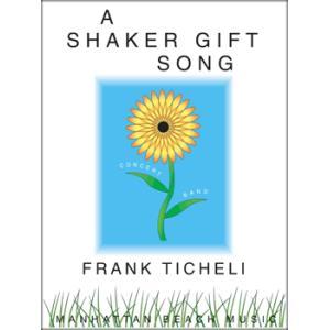 (楽譜) シェーカー・ギフト・ソング / 作曲:フランク・ティケリ (吹奏楽)(スコア+パート譜セット) wbpplus