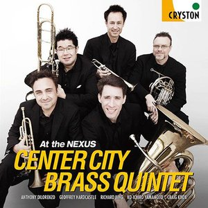 (CD) At the Nexus / 演奏:センター・シティ・ブラス・クインテット (金管アンサンブル)