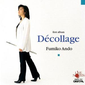 (CD) 安藤史子フルート・セレクション -Decollage- / 演奏:安藤史子 (フルート)|wbpplus