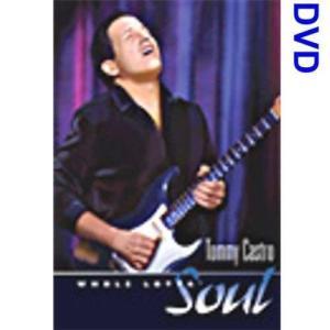 TOMMY CASTRO-WHOLE LOTTA SOUL (DVD)|wdplace2
