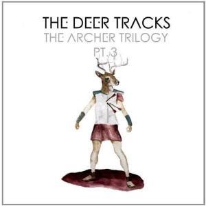 Deer Tracks (The) - Archer Trilogy Pt. 3 (CD)