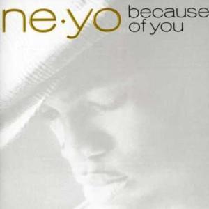 Ne-Yo - Because of You (CD)  【クリアランス】 wdplace