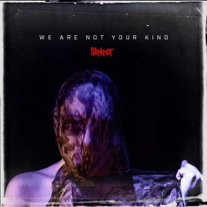 Slipknot - We Are Not Your Kind (レコード盤)|wdplace