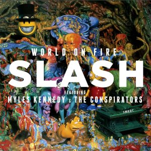 Slash - World On Fire (レコード盤)|wdplace