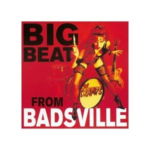Cramps The - Big Beat From Badsville (レコード盤)|wdplace