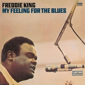 Freddie King - My Feeling for the Blues (CD)