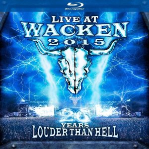 Live At Wacken 2015 - 26 Years Louder Than Hell (1916) (Blu-ray)