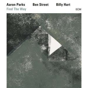 【タイトル】 FIND THE WAY  【アーティスト】 PARKS/STREET/HART