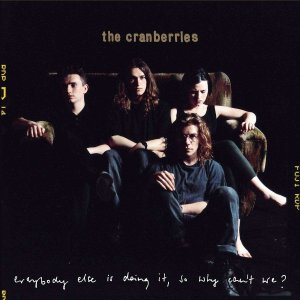 The Cranberries - Everybody Else Is Doing It So Why Can't We? (25th Anniversary Edition) (CD) wdplace