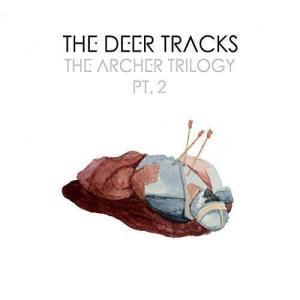 Deer Tracks The - The Archer Trilogy Pt. 2 (レコード盤)