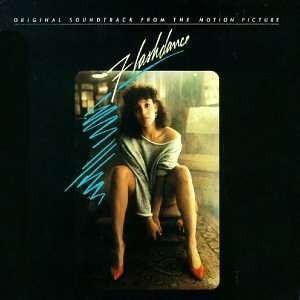 【タイトル】 Flashdance: Original Soundtrack From The Mo...