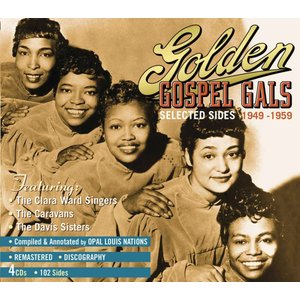 Golden Gospel Gals 1949-1959 (CD)