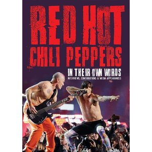 Red Hot Chili Peppers - In Their Own Words (+DVD)