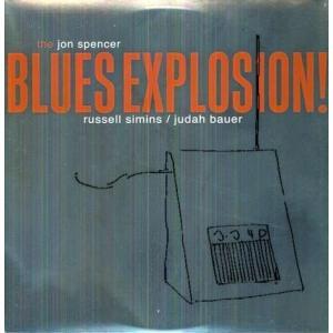 The Jon Spencer Blues Explosion! (アナログ盤)