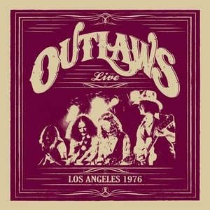Outlaws (The) - Los Angeles 1976 (Live Recording) (CD)