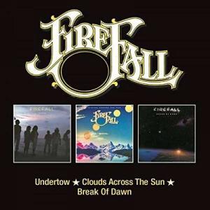 Firefall - Undertow/Clouds Across the Sun/Break of...
