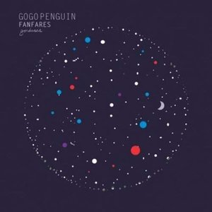 GoGo Penguin - Fanfares (CD)