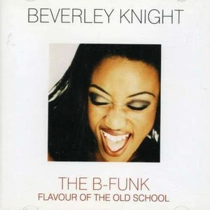 Beverley Knight - The B-Funk - Flavour Of The Old School (CD)