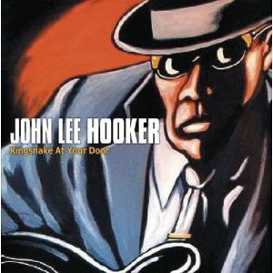 John Lee Hooker - Kingsnake At Your Door (CD)