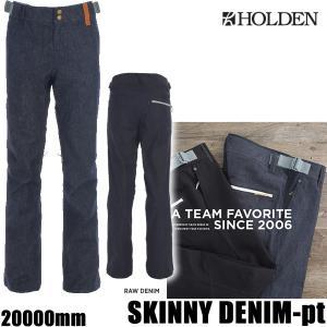 ホールデン ウェア パンツ 17-18 SKINNY DEN...