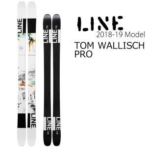 LINE スキー 2019 TOM WALLISCH PRO...