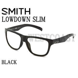 SMITHスミス  LOWDOWN SLIM  BLACK フレームのみ  201981580サングラス 送料無料 westcoast