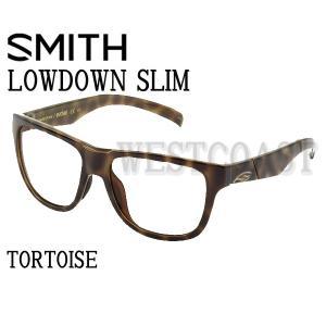 SMITHスミス  LOWDOWN SLIM  TORTOISE フレームのみ  201981582サングラス送料無料 westcoast