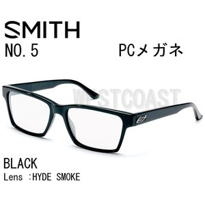 SMITHスミス NO5  BLACK 【レンズ】HYDE SMOKE 203752001 PCメガネ 送料無料 westcoast