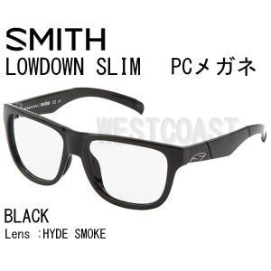SMITHスミス  LOWDOWN SLIM  BLACK 【レンズ】HYDE SMOKE 203351801 PCメガネ 送料無料 westcoast