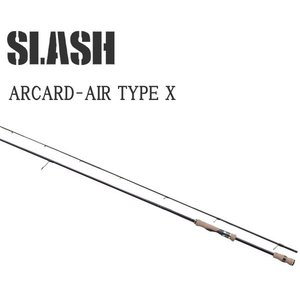 SLASHスラッシュ ARCARD-AIR TYPE X 862SJ エギングロッド