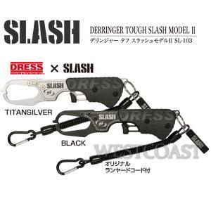 SLASHスラッシュ×DRESS コラボ SL-103 デリンジャータフスラッシュモデルII westcoast