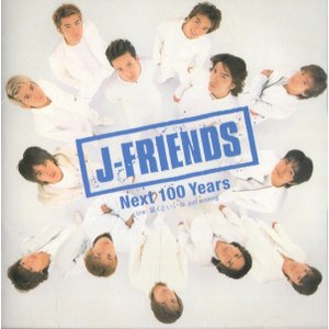 J-FRIENDS [ 8cmCD ] Next 100 Years(中古ランクA)|wetnodsedog