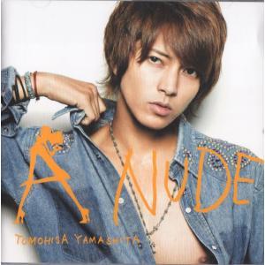 [山下智久] CD 「A NUDE」通常盤    1. SING FOR YOU   2. 怪・セラ...
