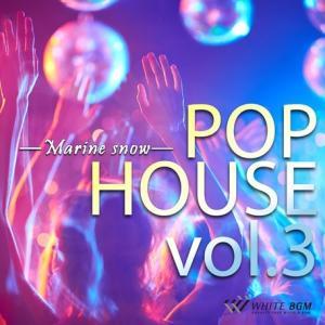BGM CD ポップハウス 著作権フリー 店内 音楽 POP HOUSE vol.3 -marine snow-(4027)|whitebgm