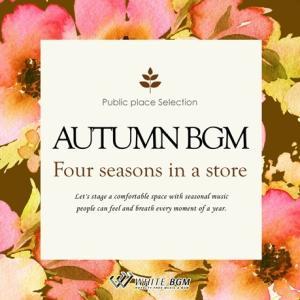 BGM CD ヒーリング 著作権フリー 店内 音楽 Autumn BGM -Four seasons in a store-(4064)|whitebgm