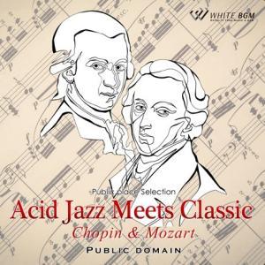 「これどこかで聴いたことあるな」というクラシックの名曲を、アシッドジャズにアレンジ! 人気の高い作曲...