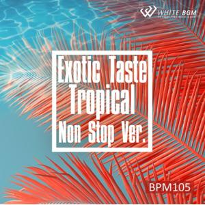 BGM CD フィットネス 著作権フリー 店内 音楽 Exotic Taste Tropical ノ...