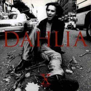 X JAPAN エックス / DAHLIA ダリア / 1996.11.04 / 4thアルバム
