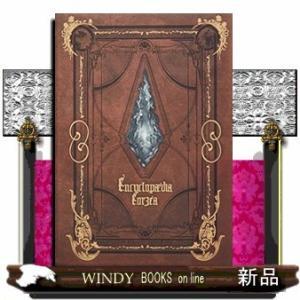 Encyclopaedia Eorzea 〜The World of FINAL FANTASY X...