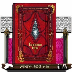 Encyclopaedia Eorzea 〜The World of FINAL FANTASY XIV〜(2)  /|windybooks