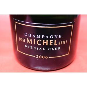 シャンパン スパークリングワイン ジョゼ・ミッシェル / ブリュット・スペシャル・クラブ [2006] 1500ml|wineholic