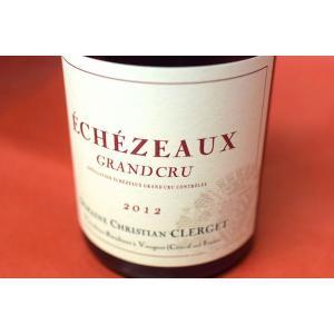 赤ワイン ドメーヌ・クリスチャン・クレルジェ / エシェゾー・グラン・クリュ [2012]|wineholic