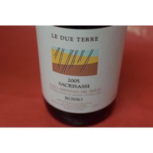 赤ワイン レ・デュエ・テッレ / サクリサッシ [2005]|wineholic