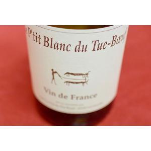 白ワイン クロ・デュ・ティエ・ブッフ / ル・プティ・ブラン・デュ・ティエ・ブッフ [2017]|wineholic