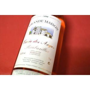 甘口ワイン デザートワイン グラン・メゾン / キュヴェ・ド・アンジュ [1999] wineholic