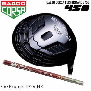 バルド BALDO CORSA PERFORMANCE 458 ドライバー コンポジットテクノ ファイアー エクスプレス TP-V NX コルサ|wizard
