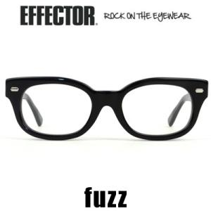 エフェクター EFFECTOR fuzz ファズ ブラック メガネ 眼鏡 アイウェア